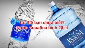 nuoc aquafina binh 20 lit