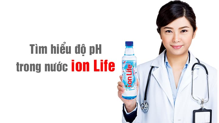 ion life nong do ph nuoc ion life